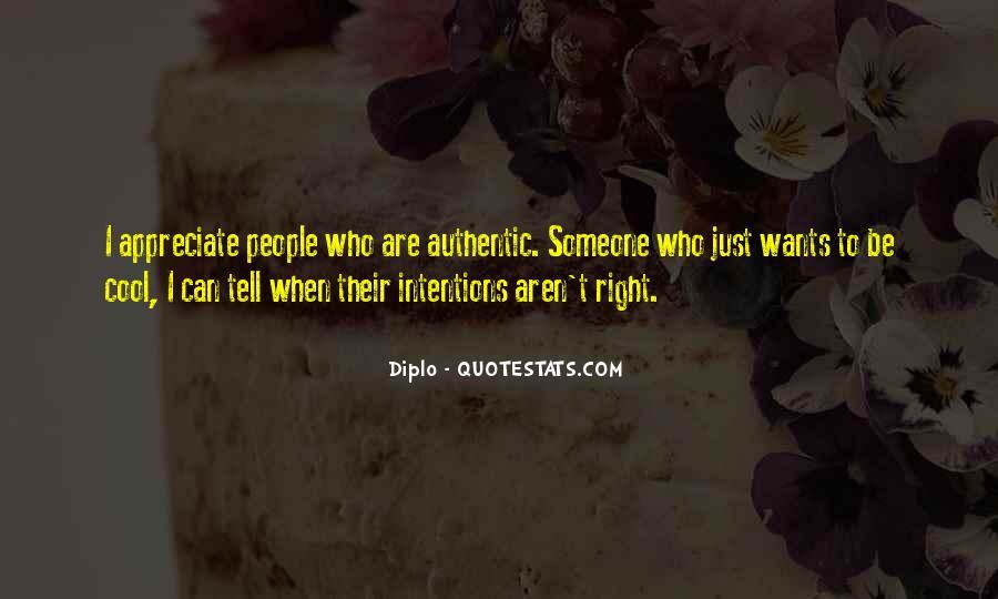 To Appreciate Someone Quotes #1530160
