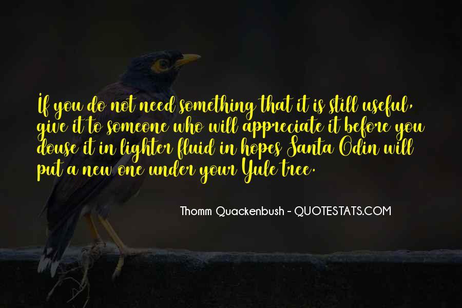 To Appreciate Someone Quotes #1583628