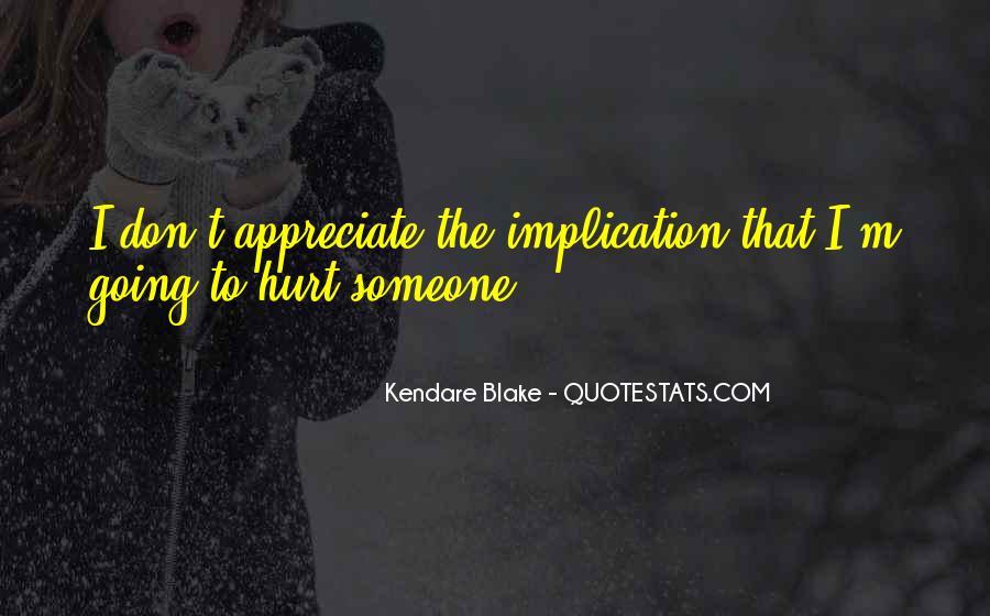 To Appreciate Someone Quotes #1593106