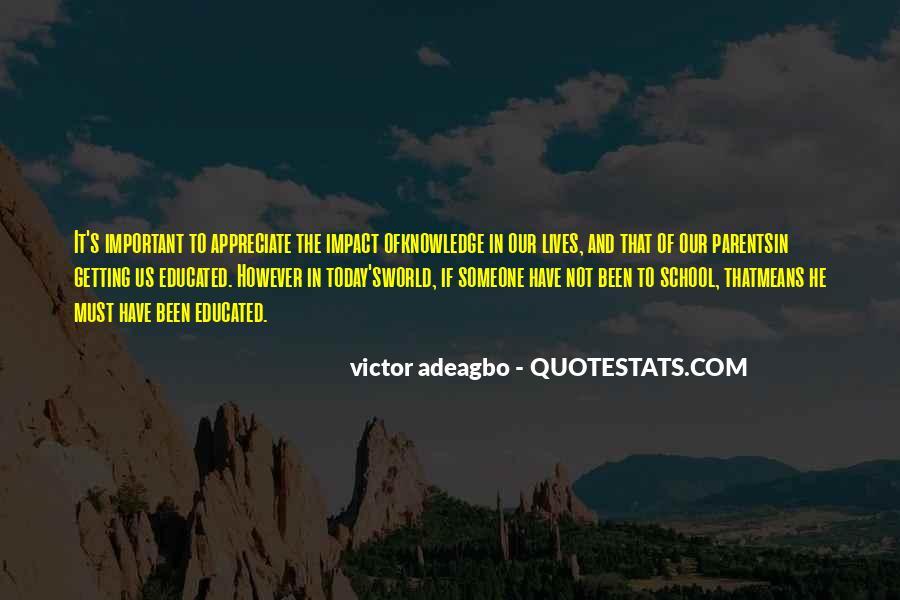To Appreciate Someone Quotes #1594478
