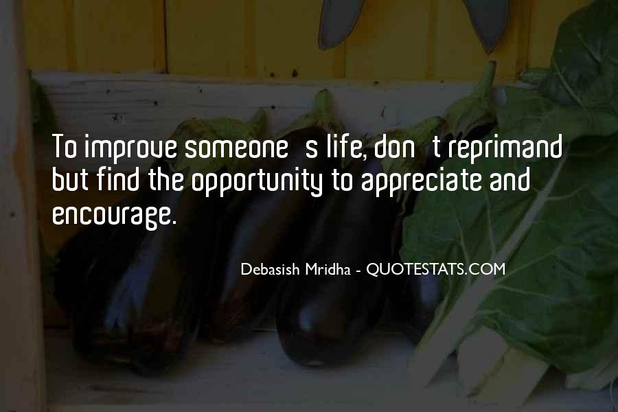 To Appreciate Someone Quotes #1683479