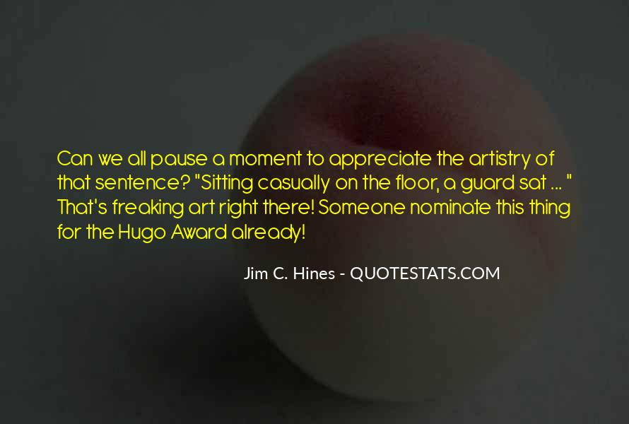 To Appreciate Someone Quotes #1860968