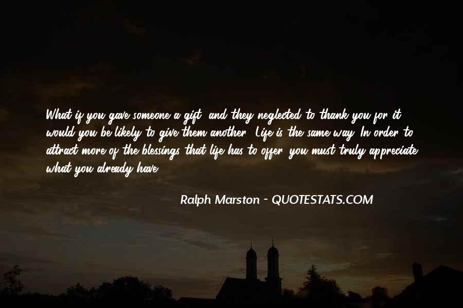 To Appreciate Someone Quotes #269183