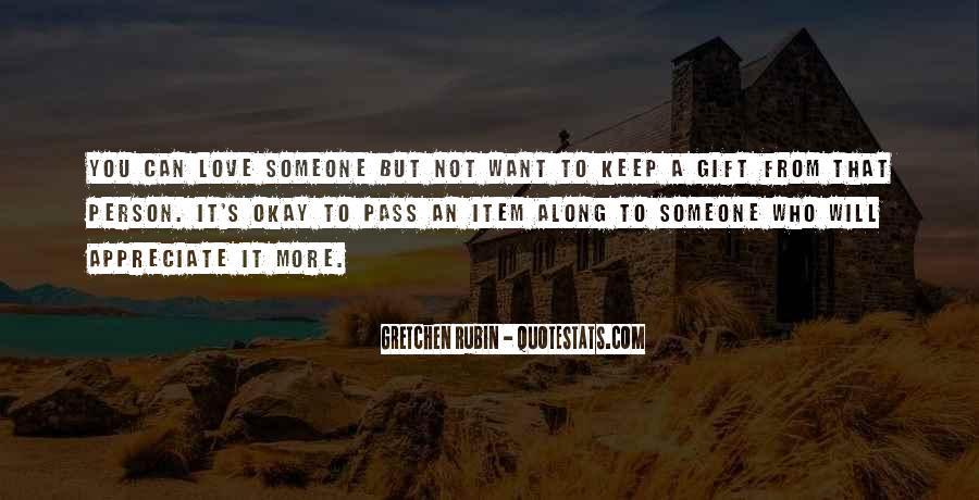 To Appreciate Someone Quotes #356189