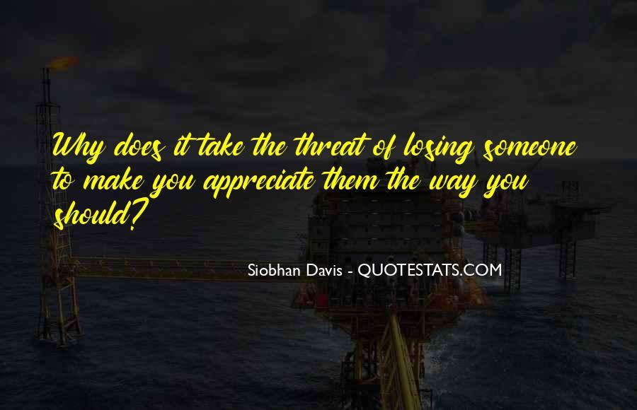 To Appreciate Someone Quotes #466474