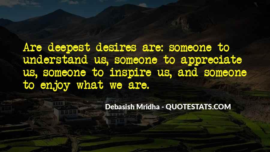 To Appreciate Someone Quotes #8452