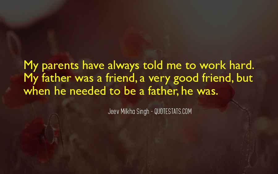 To Be A Good Father Quotes #1212038