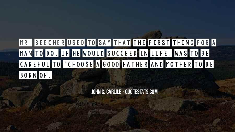 To Be A Good Father Quotes #1250431