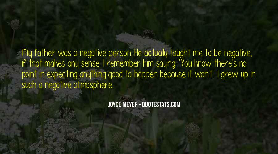 To Be A Good Father Quotes #1255648