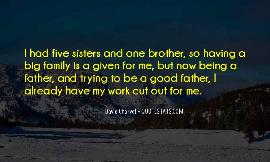 To Be A Good Father Quotes #1298390