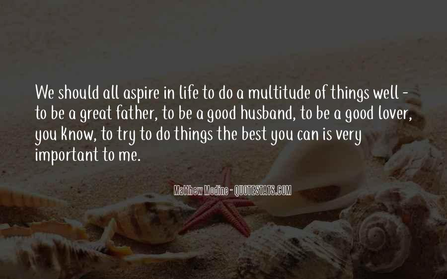 To Be A Good Father Quotes #1449957
