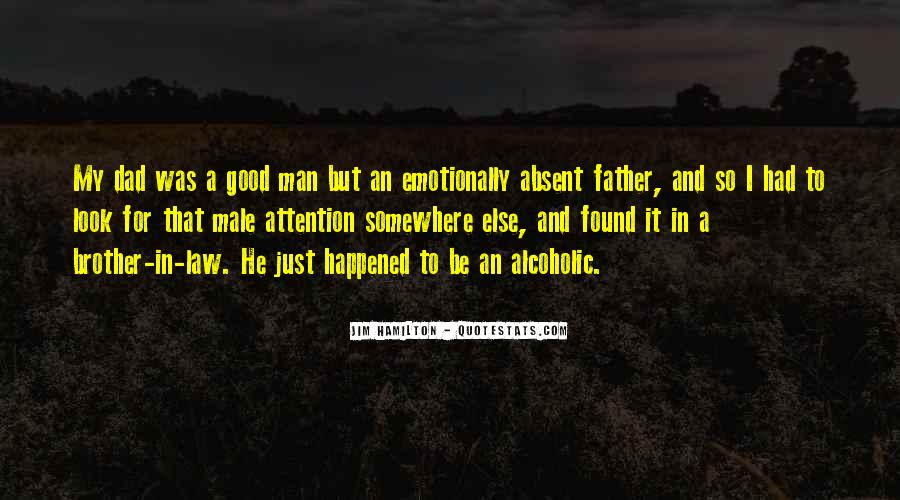 To Be A Good Father Quotes #1454766