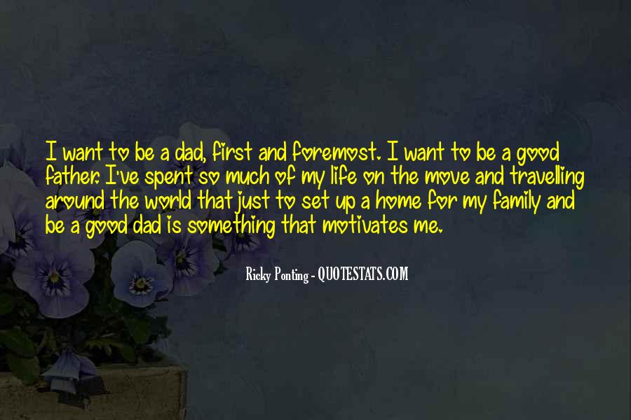 To Be A Good Father Quotes #1568928
