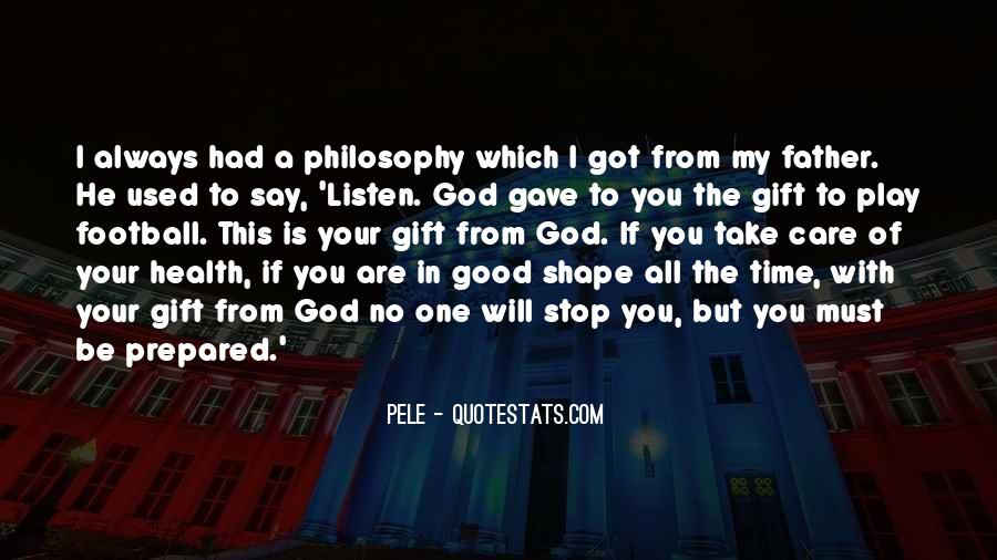 To Be A Good Father Quotes #173999