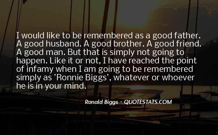 To Be A Good Father Quotes #1795247