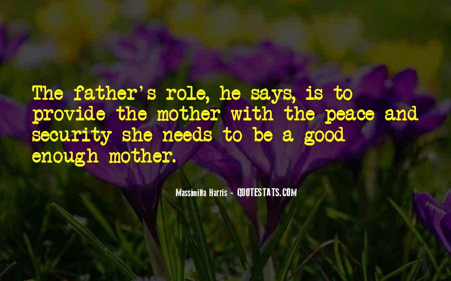 To Be A Good Father Quotes #18116