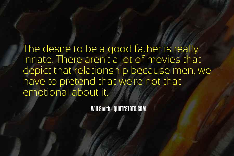 To Be A Good Father Quotes #250878