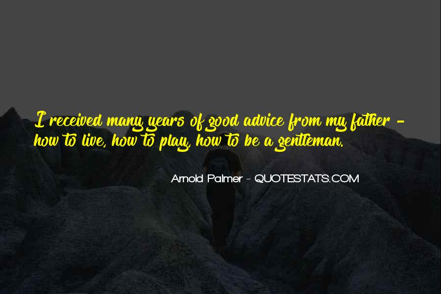 To Be A Good Father Quotes #31068