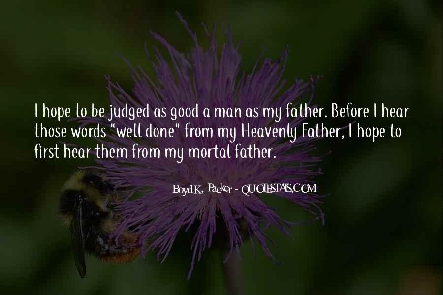 To Be A Good Father Quotes #3645