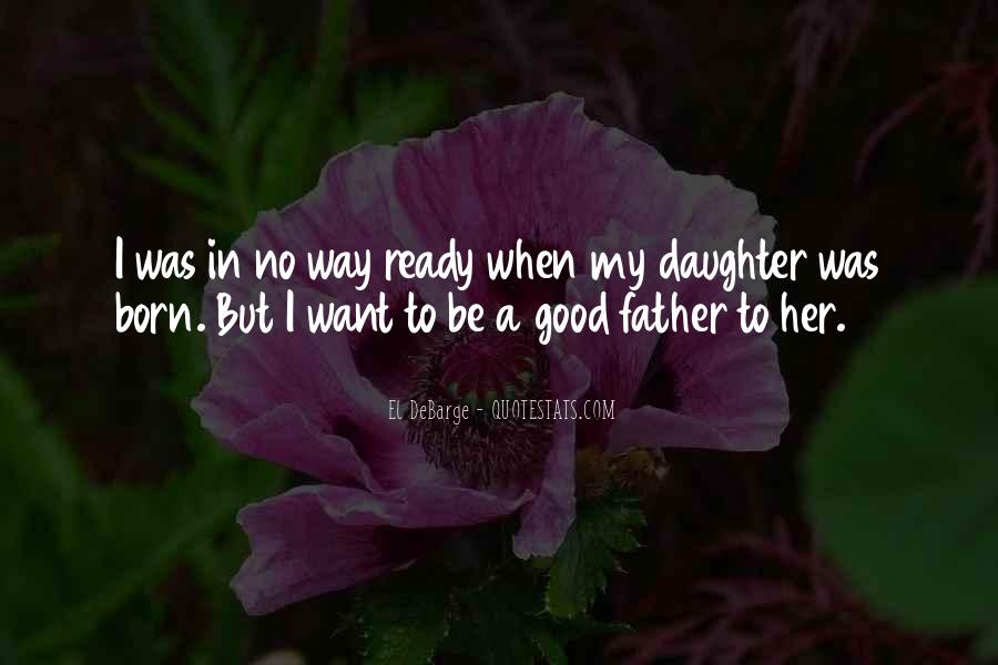 To Be A Good Father Quotes #38783