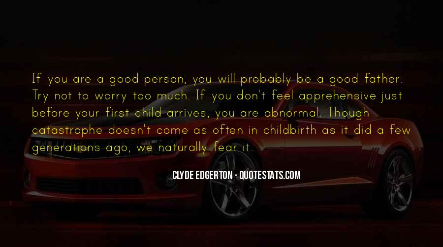 To Be A Good Father Quotes #56888