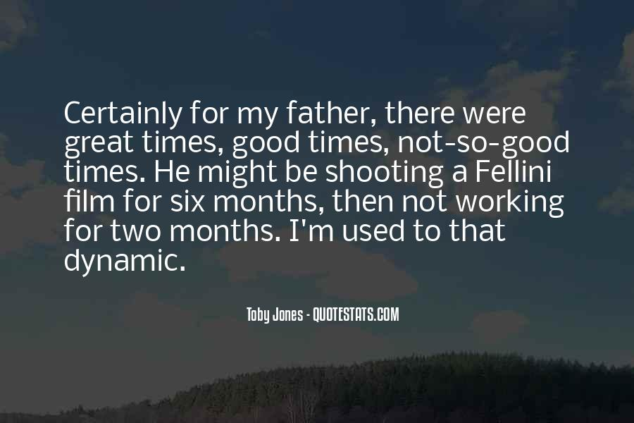 To Be A Good Father Quotes #622577