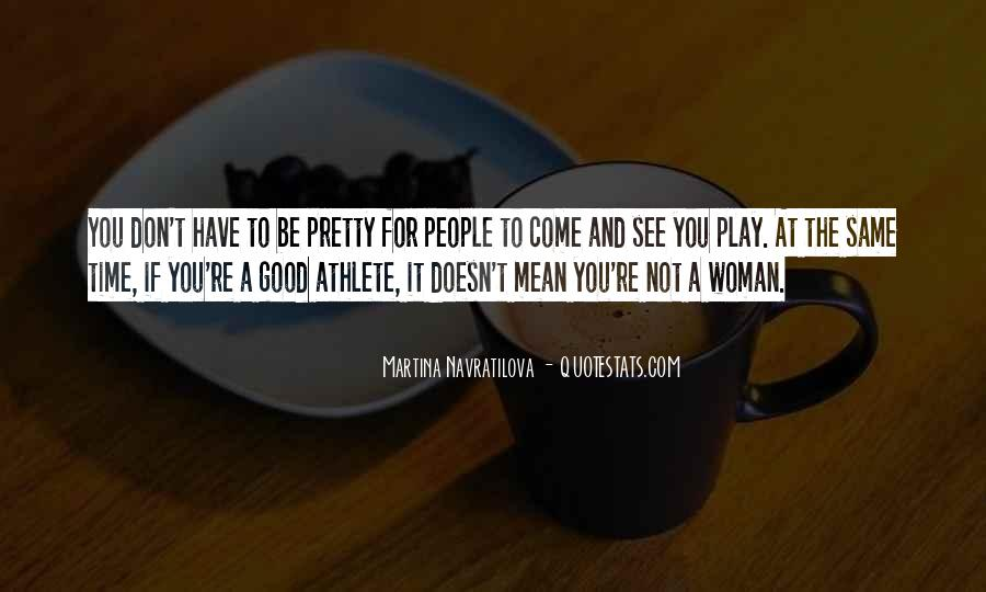 To Be A Good Woman Quotes #1093285