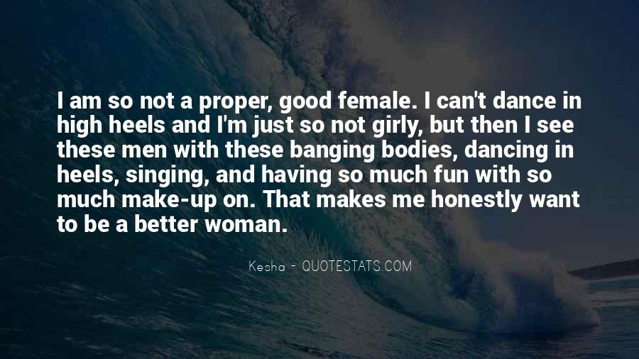 To Be A Good Woman Quotes #1180211