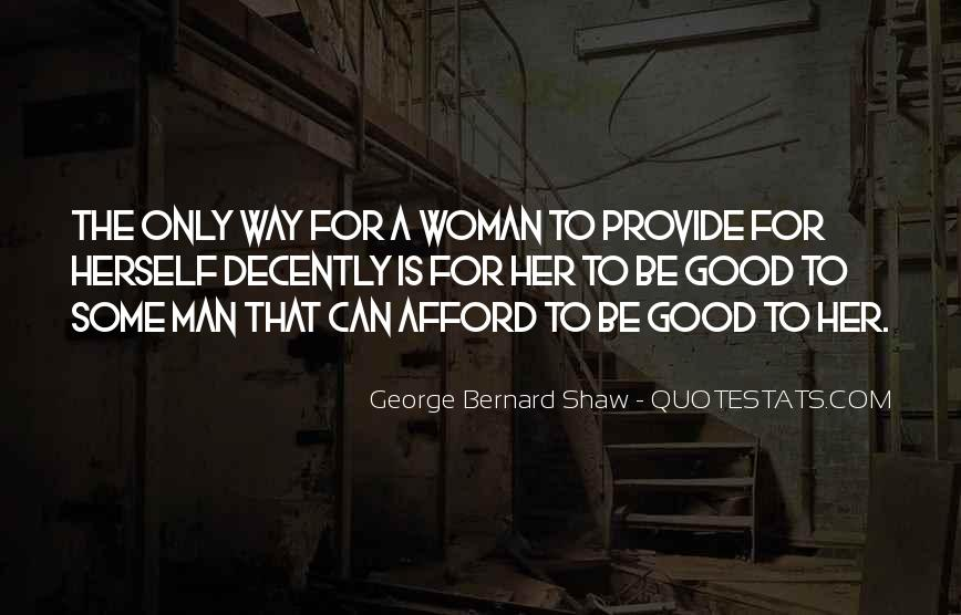 To Be A Good Woman Quotes #1203975