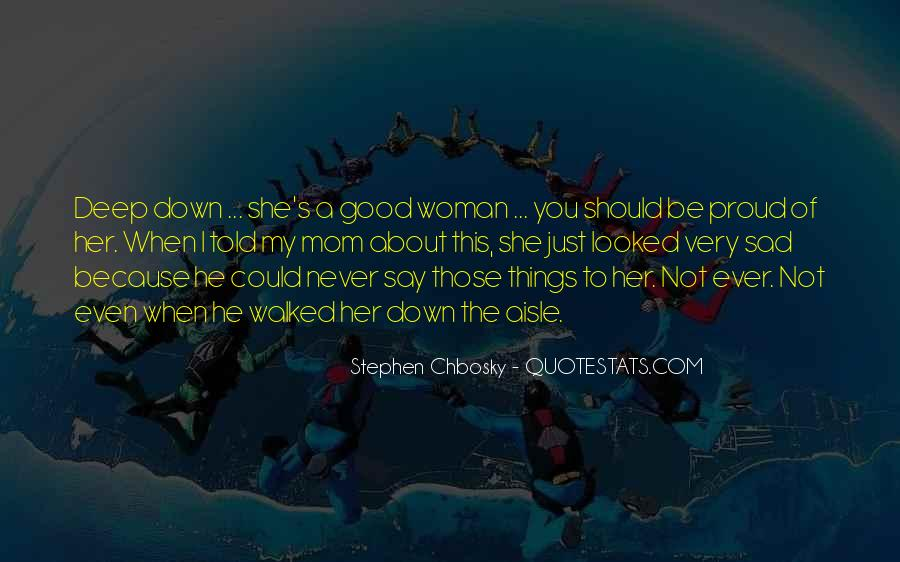 To Be A Good Woman Quotes #130082