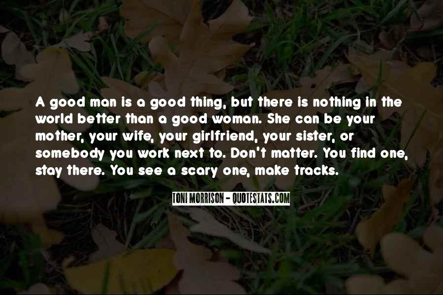 To Be A Good Woman Quotes #1301847