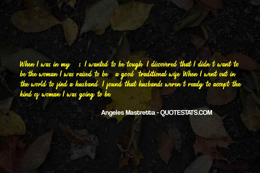 To Be A Good Woman Quotes #171320