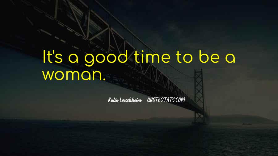 To Be A Good Woman Quotes #221422