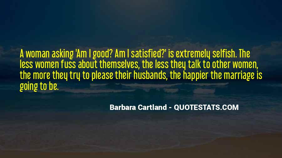 To Be A Good Woman Quotes #793496