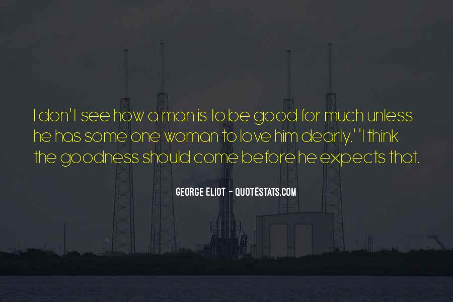 To Be A Good Woman Quotes #815818