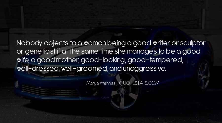 To Be A Good Woman Quotes #914417