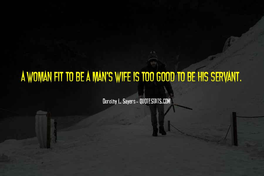 To Be A Good Woman Quotes #987222