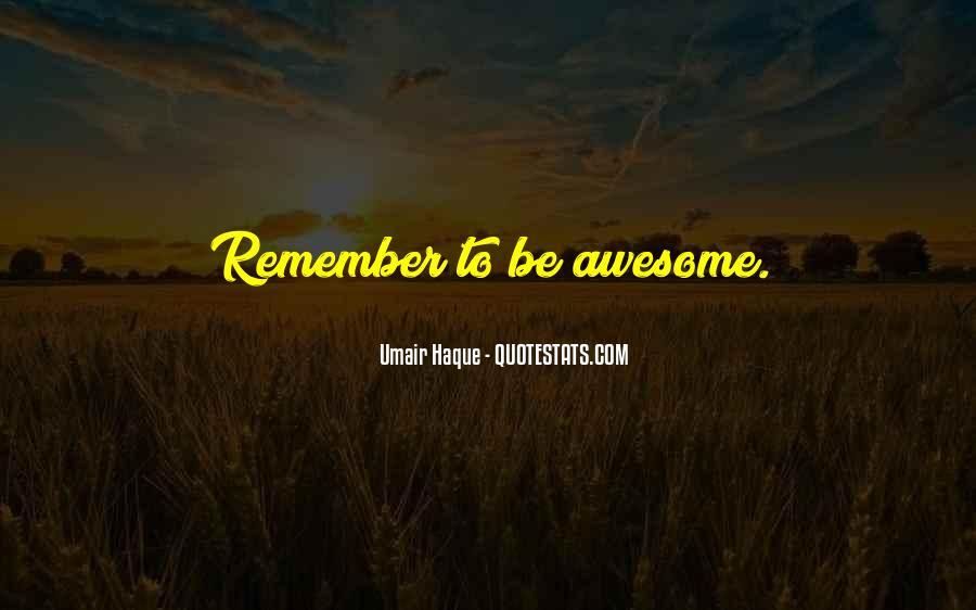 To Be Awesome Quotes #169868