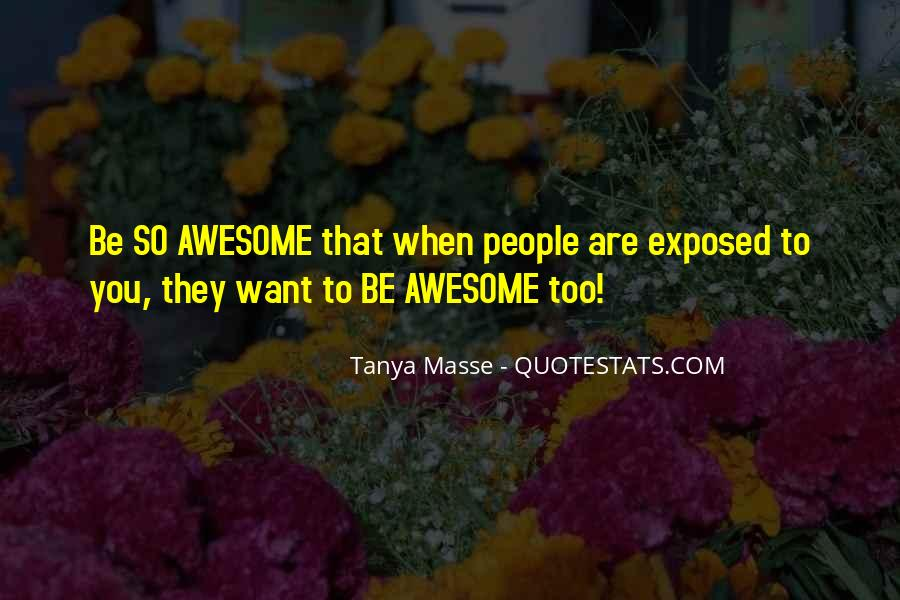 To Be Awesome Quotes #382300