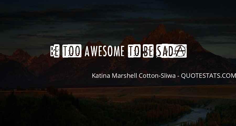 To Be Awesome Quotes #594031