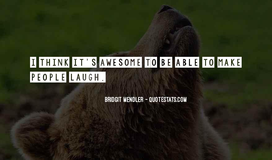 To Be Awesome Quotes #74409