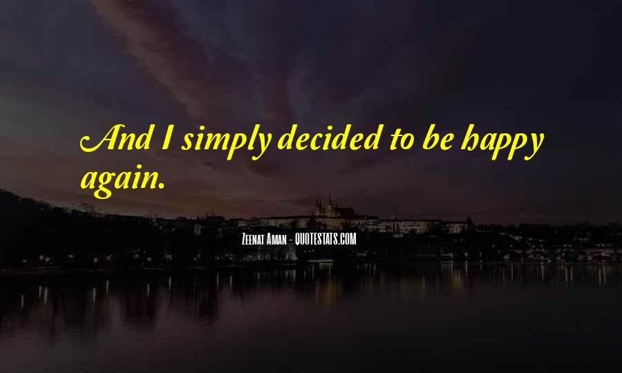 To Be Happy Again Quotes #1478349