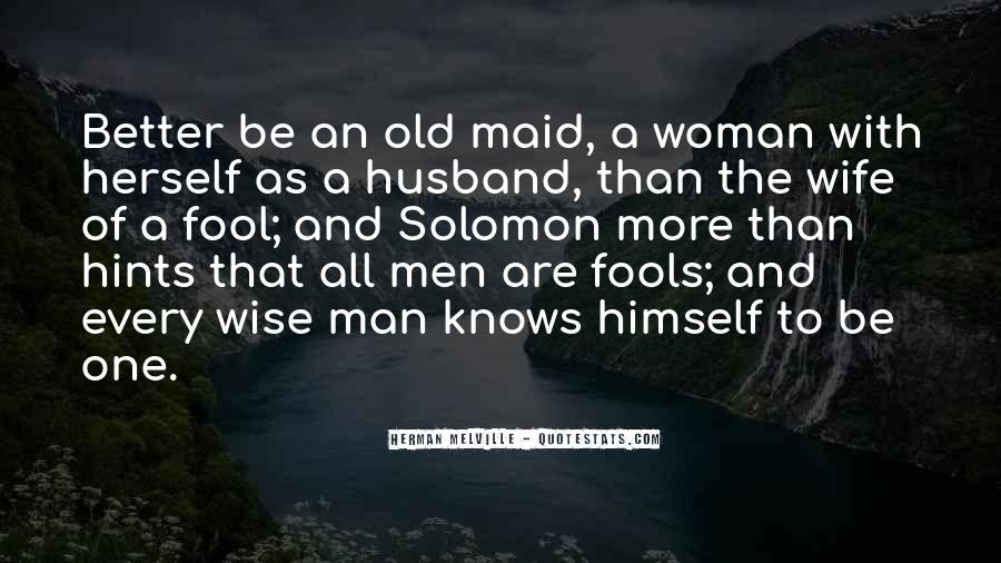 To Be Old And Wise Quotes #1553104