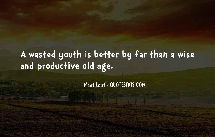 To Be Old And Wise Quotes #347628