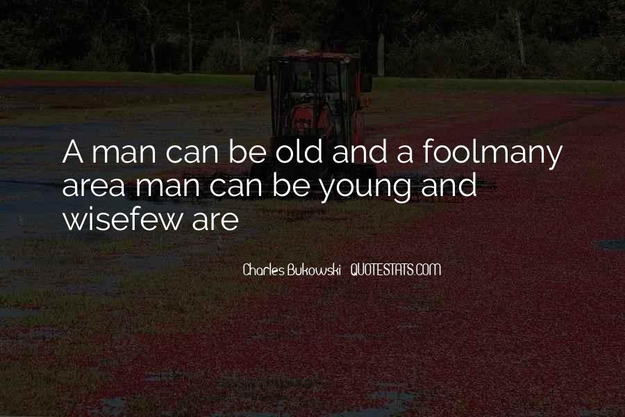 To Be Old And Wise Quotes #34990