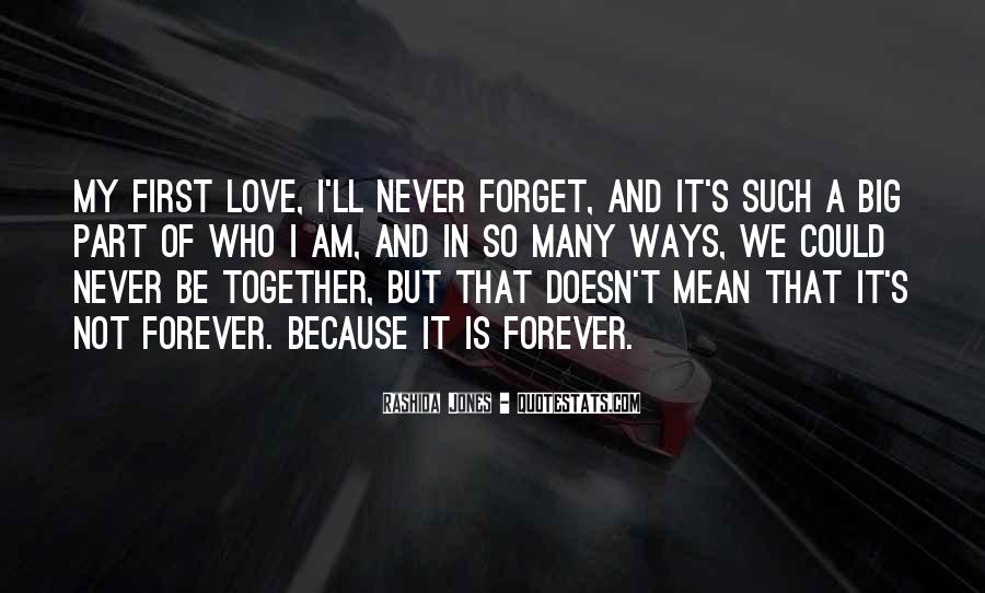 To Be Together Forever With You Quotes #204799