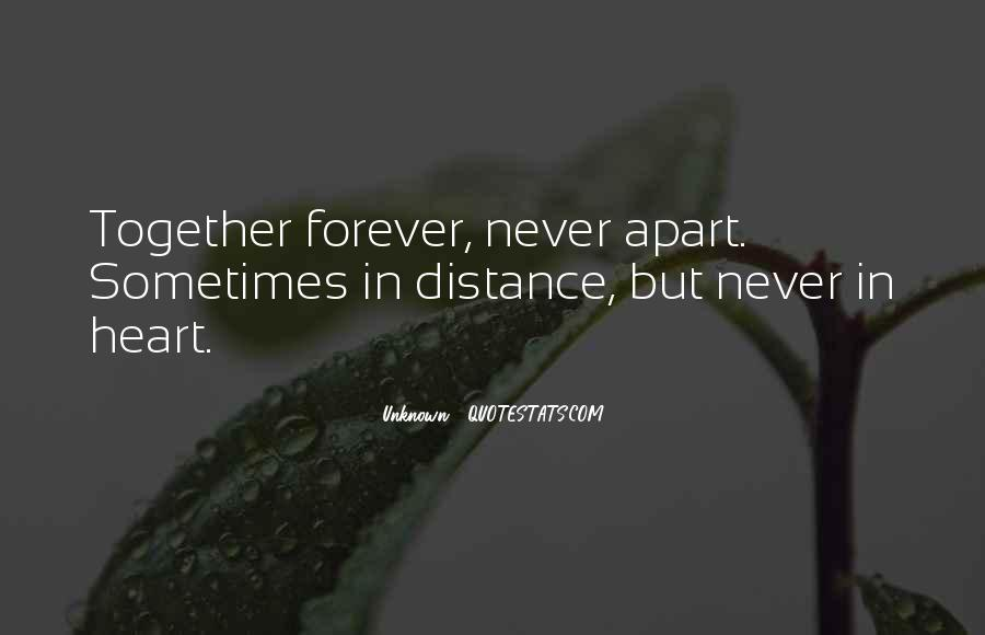To Be Together Forever With You Quotes #380675