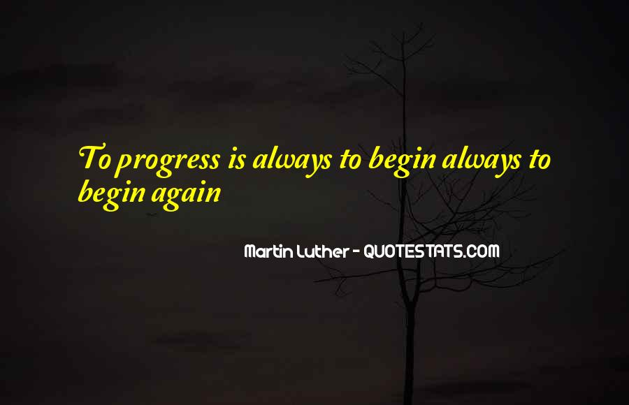 To Begin Again Quotes #194798