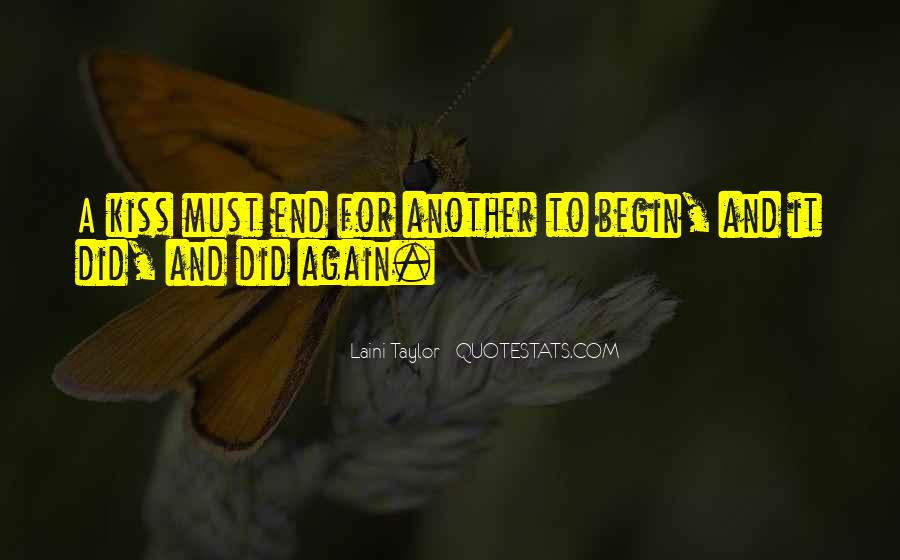 To Begin Again Quotes #307870