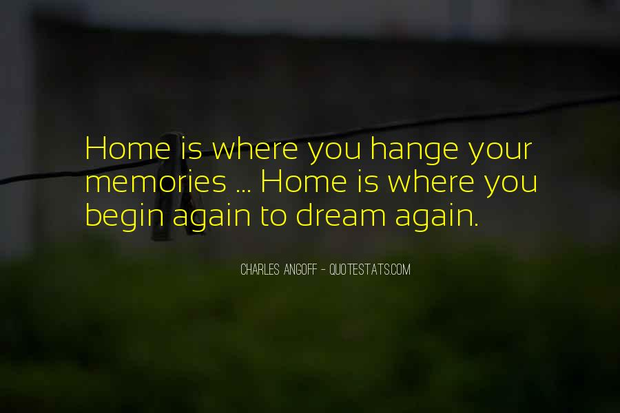 To Begin Again Quotes #313578